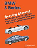 BMW 3 Series (E46) Service Manual 1999, 2000, 2001, 2002, 2003, 2004, 2005: M3, 323i, 325i, 325xi, 328i, 330i, 330xi, Sedan, Coupe, Convertible, Sport Wagon