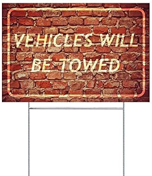 Ghost Aged Brick Double-Sided Weather-Resistant Yard Sign Vehicles Will Be Towed 5-Pack 27x18 CGSignLab