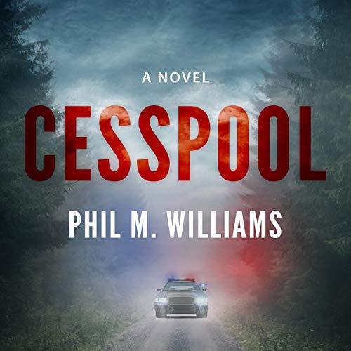Cesspool Audiobook By Phil M. Williams cover art