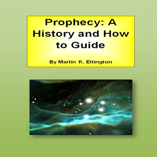 Prophecy: A History and How-to Guide audiobook cover art