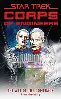 Star Trek: Corps of Engineers: The Art of the Comeback (Star Trek: Starfleet Corps of Engineers) by [Glenn Greenberg]