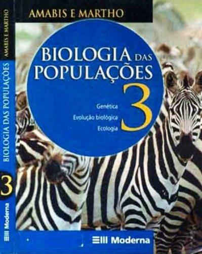 Biologia 3 - Populações Ensino Médio. Genética, Evolução e Ecologia