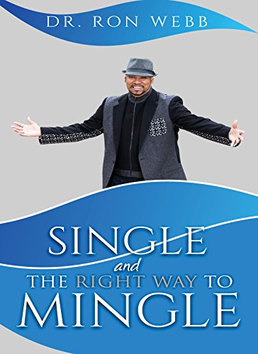 Single And The Right Way To Mingle (English Edition) eBook ...