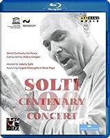 ショルティ・センテナリー・コンサート ~生誕100年を記念して[Blu-ray]