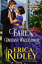 The Earl's Defiant Wallflower: A Regency Romance (Dukes of War Book 2)