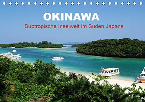 Okinawa - Subtropische Inselwelt im Süden Japans (Tischkalender 2021 DIN A5 quer)