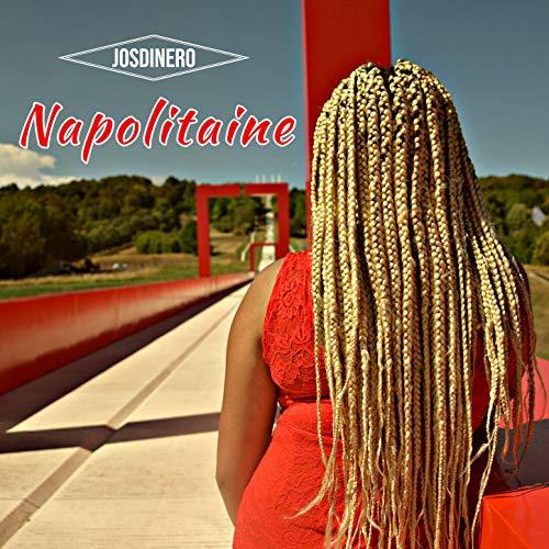 Napolitaine [Explicit]