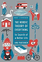 The Nordic Theory of Everything: In Search of a Better Life PDF