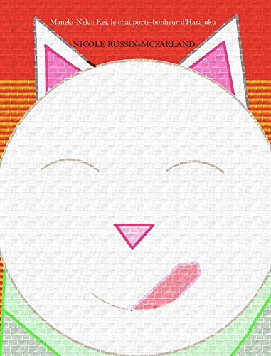 Maneki-Neko: Kei, le chat porte-bonheur d'Harajuku
