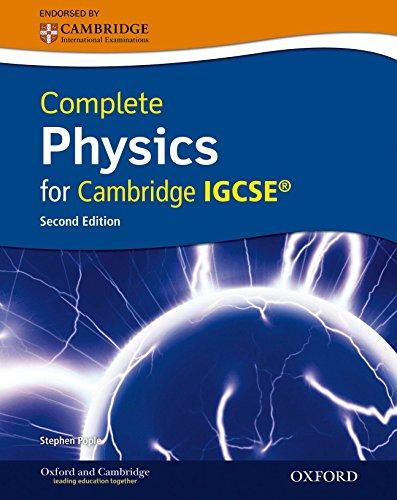 Complete physics for Cambridge IGCSE. Con CD. Per le Scuole superiori by Stephen Pople