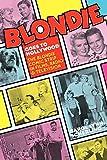 Blondie Goes to Hollywood: The Blondie Comic Strip in Films, Radio & Television