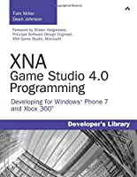 XNA Game Studio 4.0 Programming: Developing for Windows Phone 7 and Xbox 360 (Developer's Library)