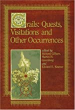 Grails: Quests, Visitations and Other Occurrences