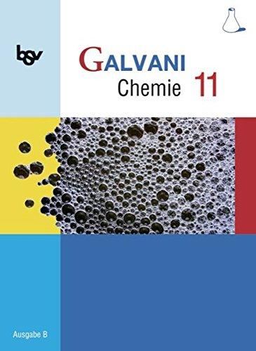 Galvani - Ausgabe B - Für die Oberstufe in Bayern - Bisherige Ausgabe: 11. Jahrgangsstufe - Schülerbuch