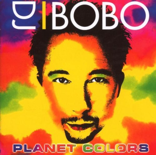 Planet Colors By DJ Bobo (0001-01-01)