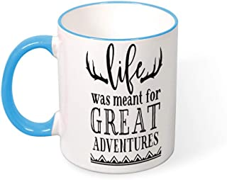 DKISEE Life Was Meant For Greate Adventure Color Coffee Mug Mouth And Handle Novelty 11oz Ceramic Mug Cup Birthday Christmas Anniversary Gag Gifts Idea