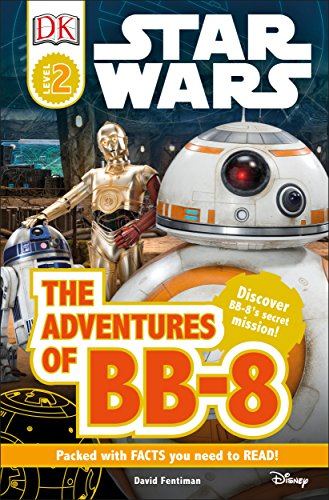 DK Readers L2: Star Wars: The Adventures of BB-8: Discover BB-8