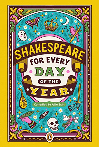 Compare Textbook Prices for Shakespeare for Every Day of the Year  ISBN 9780143134374 by Esiri, Allie