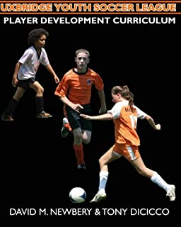 Uxbridge Youth Soccer League Player Development Curriculum