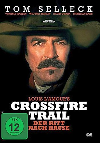 Crossfire Trail - Der Ritt nach Hause