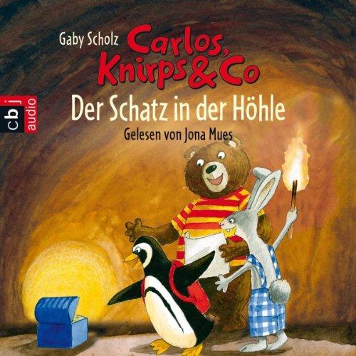 Der Schatz in der Höhle (Carlos, Knirps & Co. 2) audiobook cover art