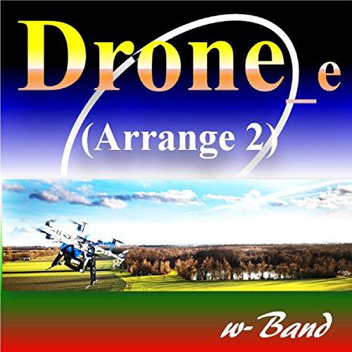Drone_e (Arrange 2)