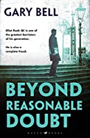 Beyond Reasonable Doubt: The start of a thrilling new legal series (Beyond Reasonable Doubt 1)