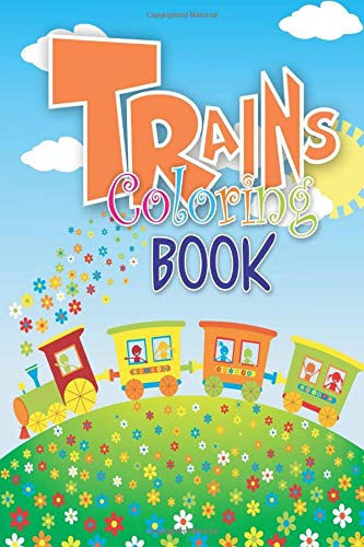 Trains Coloring Book: Mini Fun Coloring Activity Books for Toddlers Kids Kindergarten Boys & Girls