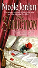 The Seduction (Notorious Book 1)