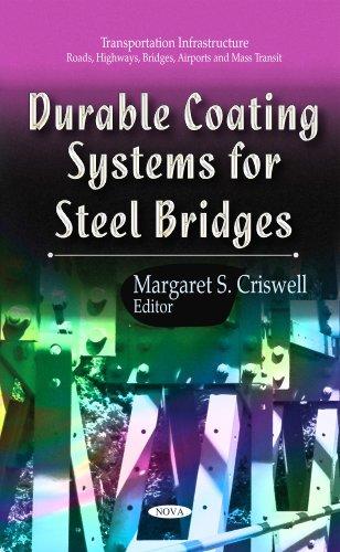 Durable Coating Systems for Steel Bridges (Transportation Infrastructure-roads, Highways, Bridges, A