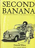 Second Banana The Bitter Sweet Memoirs of the Sanford & Sons years