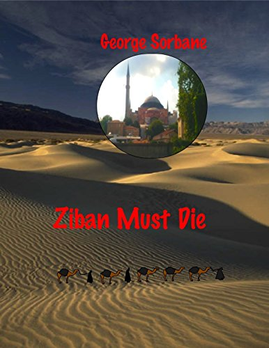 Ziban must die by [George Sorbane]