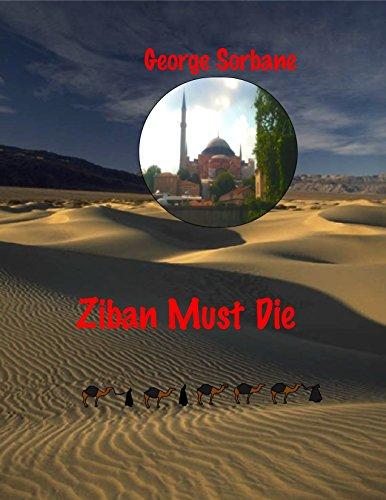 Ziban must die by [George Sorbane]