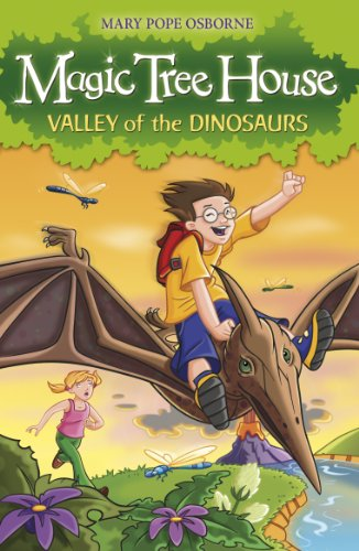 Magic Tree House 1: Valley of the Dinosaurs PDF Books