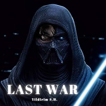 Last War (Son Savaş)