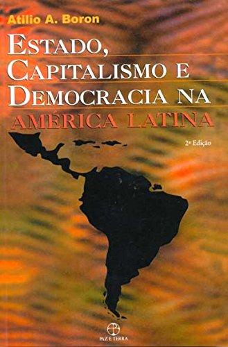 Estado, Capitalismo e Democracia na América Latina