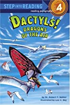 Dactyls! Dragons of the Air (Step into Reading)