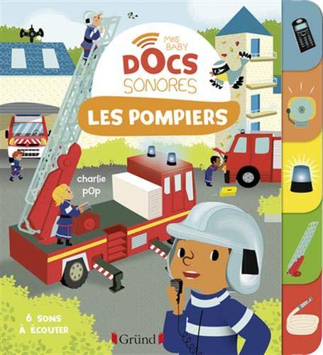Baby doc : Les pompiers – Docume...