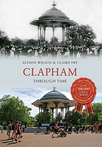 Clapham Through Time