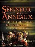 Le Seigneur des Anneaux (le livre du film) La Communauté de l'anneau