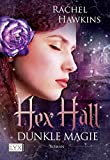 Hex Hall 02 - Dunkle Magie
