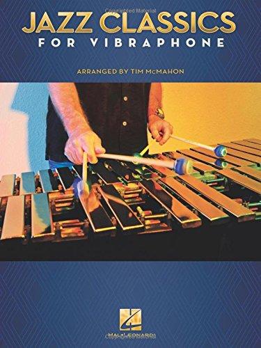 Jazz Classics for Vibraphone