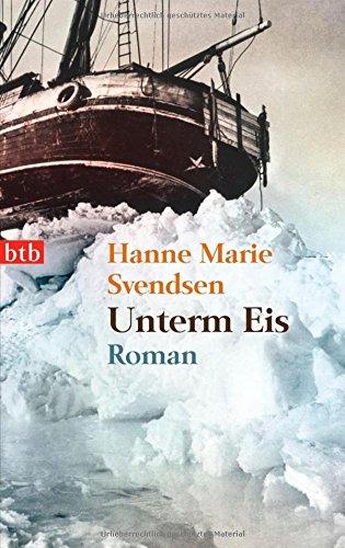 Unterm Eis: Roman