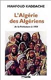 L'Algérie des Algériens, de la Préhistoire à 1954