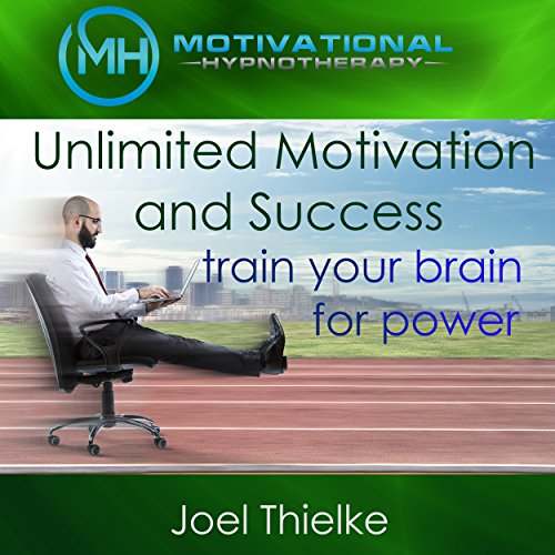 Unlimited Motivation and Success audiobook cover art