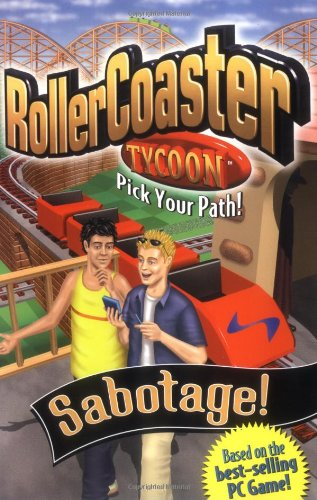 Sabotage! (Rollercoaster Tycoon Pick Your Path!)