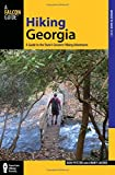 Hiking Georgia, 4th: A Guide to the State s Greatest Hiking Adventures (State Hiking Guides Series)