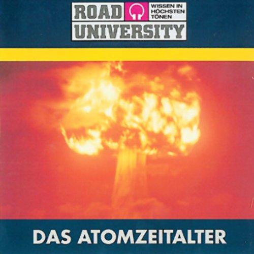 Das Atomzeitalter (Road University) Titelbild
