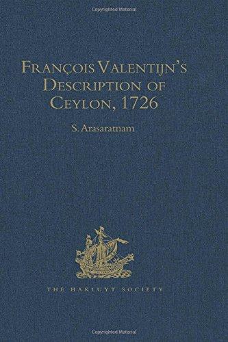 François Valentijn's Description of Ceylon: (oud En Nieuw Oost-Indien, 1726)
