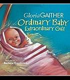 ordinary baby extraordinary gift